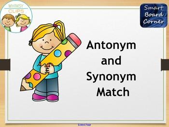 Antonym and Synonym Match SMART Board Lesson