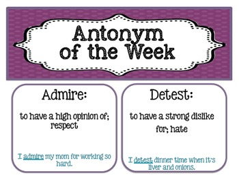 Antonym of the Week! Builds great word choice in writing. 35 Weeks Included!