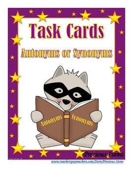Antonym or Synonym - Task Cards