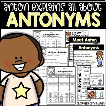 Antonyms: Anton Explains All About Antonyms