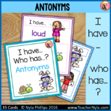 Antonyms 'I Have, Who Has' Game