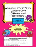Antonyms: 2nd-3rd Grade Common Core Differentiated Practic