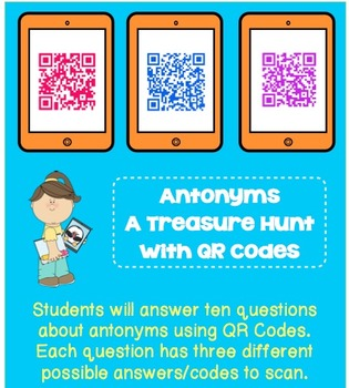 Antonyms- A Treasure Hunt with QR Codes