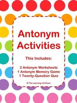 Antonyms: Activities with Worksheets, a Game and a Quiz