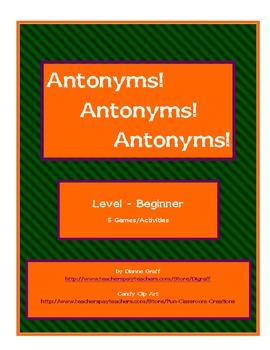 Antonyms! Antonyms! Antonyms! - Beginner