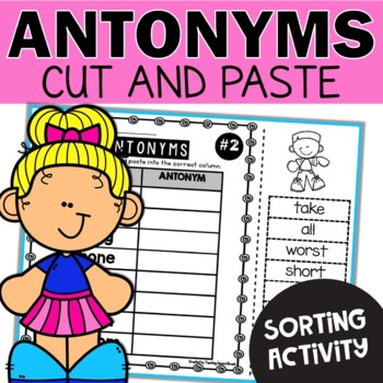Antonyms Worksheets Cut and Paste