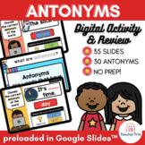Antonyms Digital Activity & Review: Google Slides for Distance & Hybrid Learning
