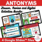 Antonyms Digital Lesson, Activity & Review Presentations in Google Slides