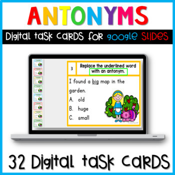Antonyms Digital Task Cards for Google Slides Paperless Activities