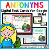 Antonyms Digital Task Cards for Google Slides Distance Lea