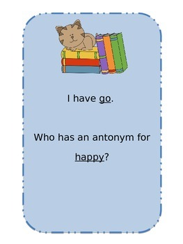 Antonyms: I Have Who Has?