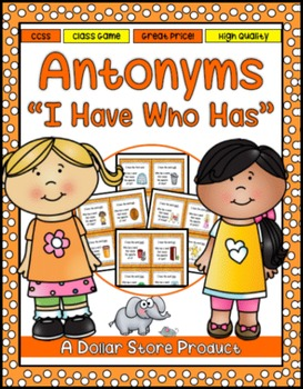 """Antonyms """"I Have Who Has"""" Read-Around Game"""