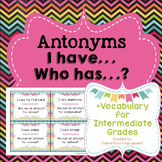 Antonyms I have, Who has?