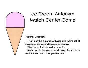 Antonyms Ice Cream Match Game - Centers