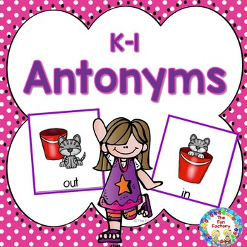 Antonyms  K and 1