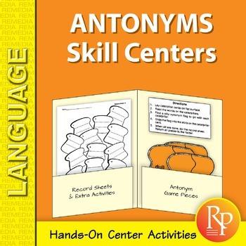 Antonyms: Language Skill Centers