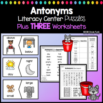 Antonyms Literacy Center - 11 Puzzles PLUS 2 Printable Worksheets OPPOSITES