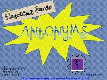 Antonyms Matching Cards Set 2