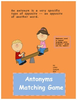 Antonyms Matching Game for Beginners K/1 ELL Support