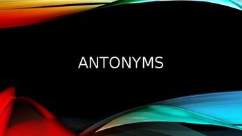 Antonyms Power Point Mini-Lesson