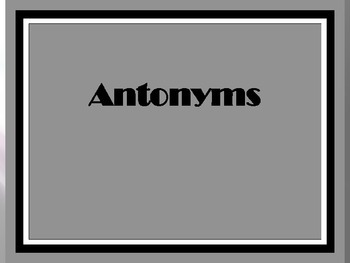 Antonyms  PowerPoint