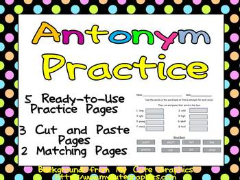 Antonyms Practice Pages - 2nd, 3rd Grade- Cut & Paste and Matching
