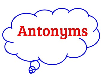 Antonyms Practice and Assessment for Students with Signifi