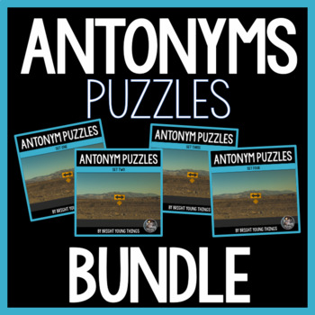 Antonyms Puzzles Bundle (Matching Activity)