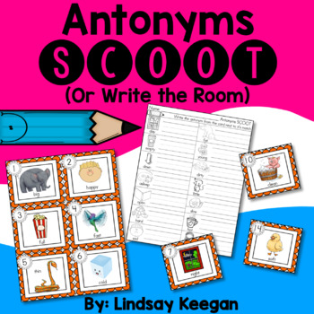 Antonyms SCOOT or Write the Room