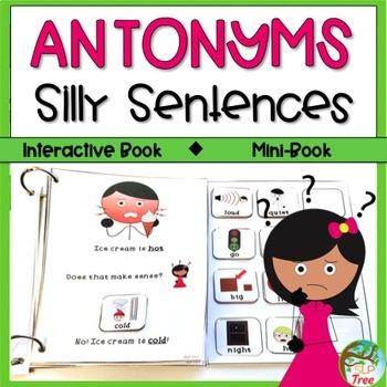 Antonyms Silly Sentences