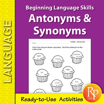 Antonyms & Synonyms: Beginning Language Skills