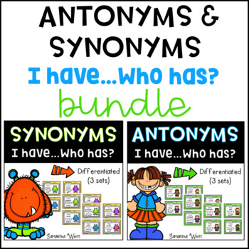 Antonyms & Synonyms Bundle {I have...Who has?}