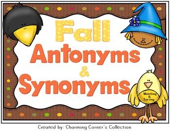 Antonyms & Synonyms ~ Fall Theme
