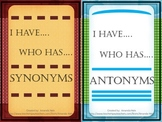 Antonyms & Synonyms Games _I Have... Who Has...