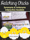 Antonyms and Synonyms Interactive Booklets - Hatching Chicks