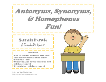 Antonyms, Synonyms, and Homophones Fun!