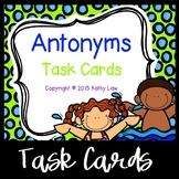 Antonyms Task Cards