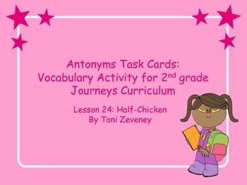 More Antonyms Task Cards for Journeys Grade 2