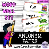 Antonyms Word Wall and Vocabulary Activities for Young Learners ESL/ELA