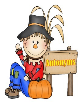 Antonyms and Synonyms - Scarecrows and Pumpkins