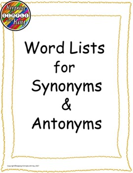 Antonyms and Synonyms Word Lists