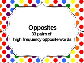 Opposite pairs for young learners.