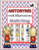 Antonyms Matching, Worksheets, & Poster - Set 1