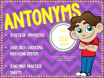 Antonyms with Sid the Kid