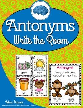 Antonyms/Opposites Write the Room-Scoot Activity