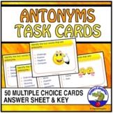Antonyms Task Cards - 50 Multiple Choice Cards - Grades 4 - 6
