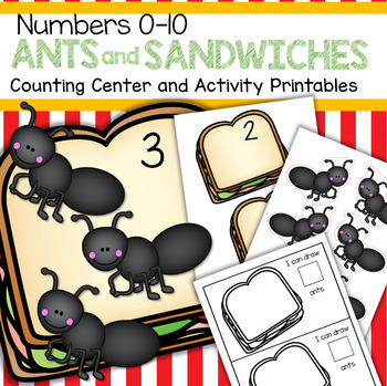 Ants and Sandwiches Counting Center and Printables 0-10 Preschool Kindergarten
