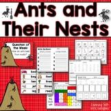 Ants and Their Nests KINDERGARTEN Reading Street Unit 6 Week 6