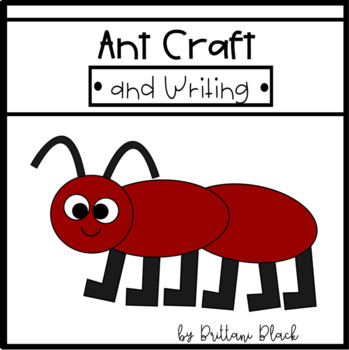 Ant Craft and Writing