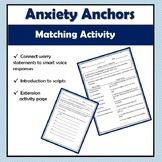 Anxiety Anchors: Matching Activity